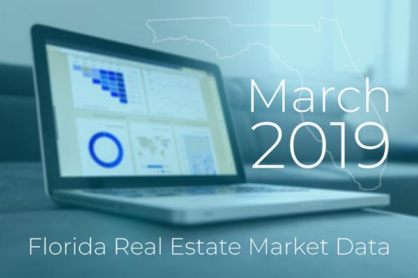 March 2019 Florida Real Estate Market Data