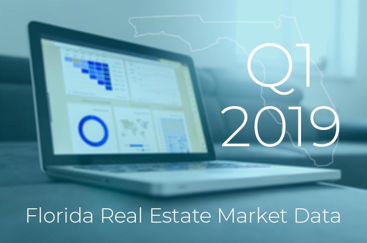 Q1 2019 Florida Real Estate Market Data