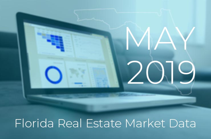 May 2019 Florida Real Estate Market Data