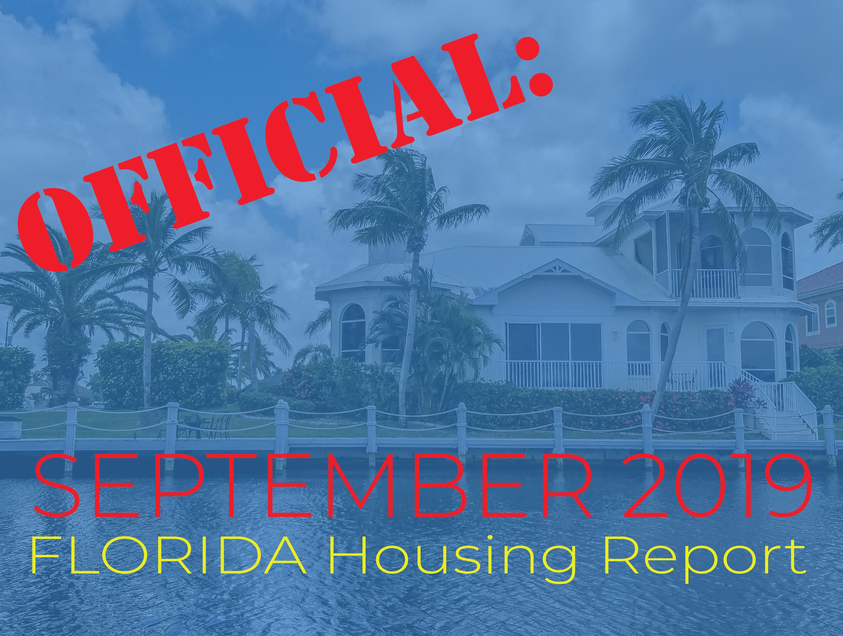 Official September 2019 Florida Housing Report