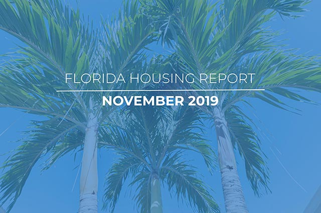 November 2019 Florida Housing Report