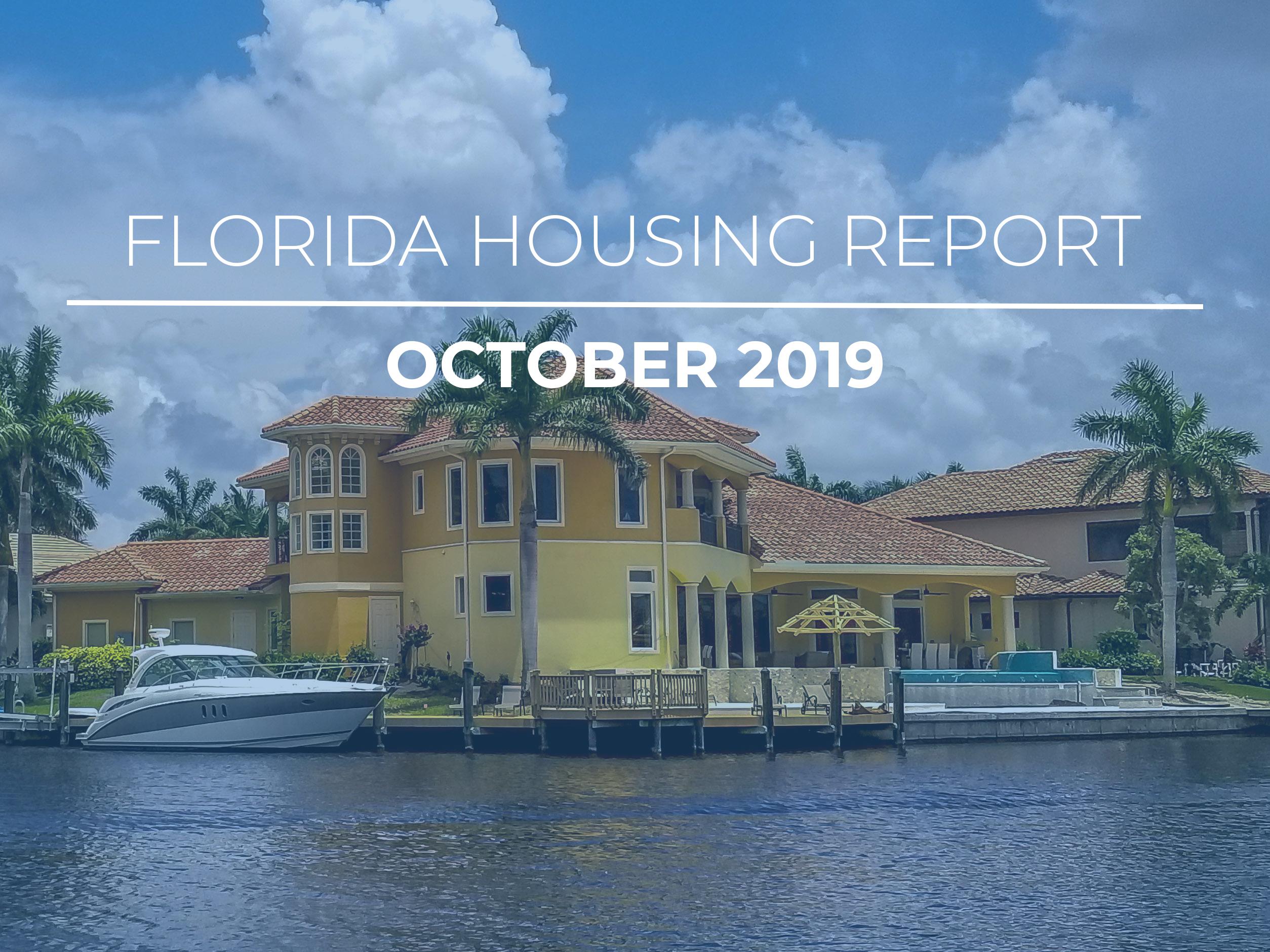 October 2019 Florida Housing Report