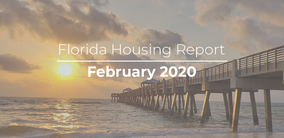 February 2020 Florida Housing Report